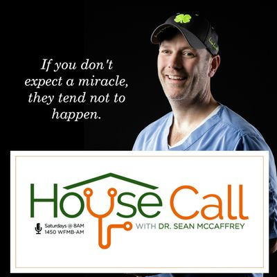 House Call with Dr. Sean McCaffrey