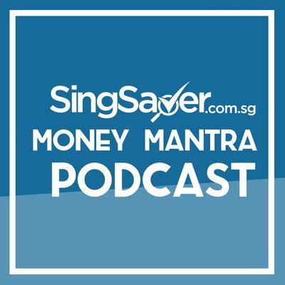 SingSaver.com.sg Money Mantra Podcast