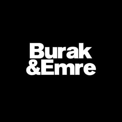 Burak & Emre