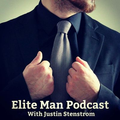 Elite Man Podcast | Confidence | Psychology | Biohacking | Dating Advice | Men's Fashion | Relationship | Style | Productivity