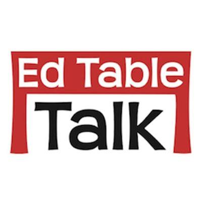 Education Table Talk