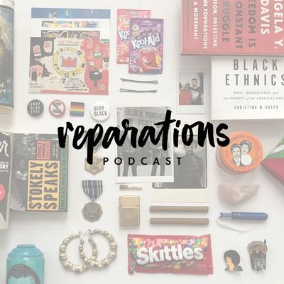 Reparations Podcast