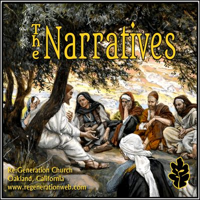 The Narratives - Regeneration Church