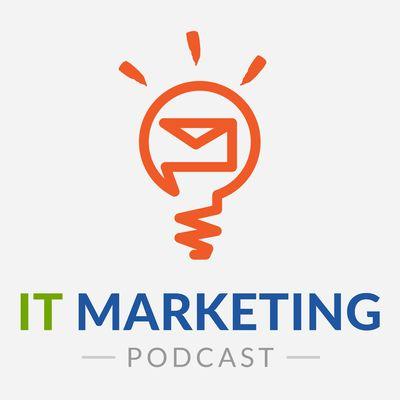 IT Marketing Podcast