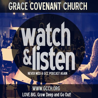 Grace Covenant Church l GCC Everything Audio