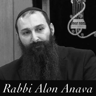 Short powerful teachings of Rabbi Alon Anava