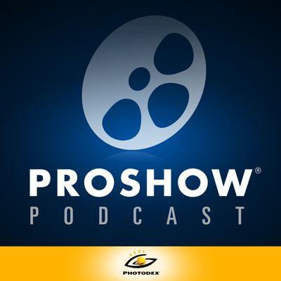 ProShow Podcast