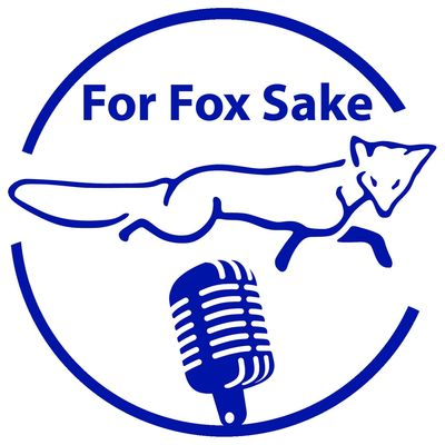 For Fox Sake Podcast