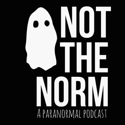 Not the Norm Radio! a Paranormal Podcast