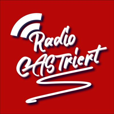 Radio CASTriert Podcast