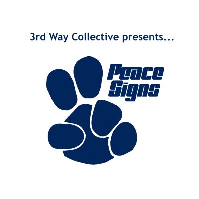 Peace Signs Podcast – 3rd Way Collective