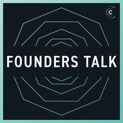 Founders Talk: Startups, CEOs, Leadership