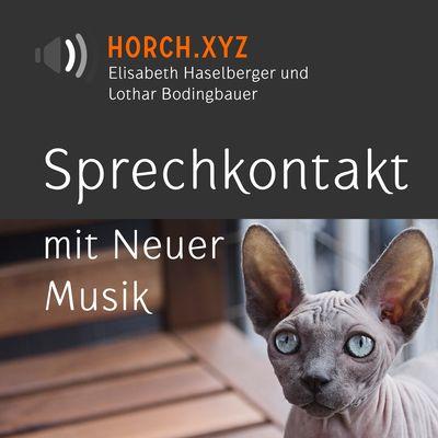 Horch! Zeitgenössische Musik!