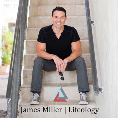 James Miller | LIFEOLOGY® Radio