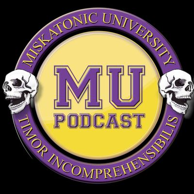 MU Podcast Episodes – Miskatonic University Podcast