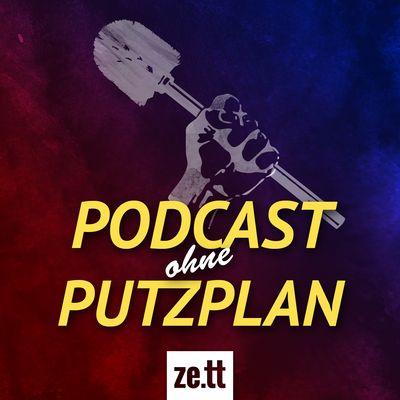 Podcast ohne Putzplan