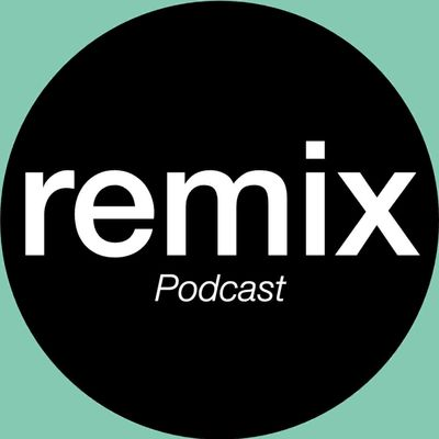 REMIX Podcast