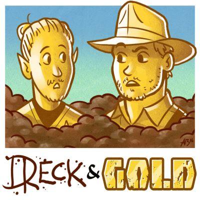 Dreck & Gold