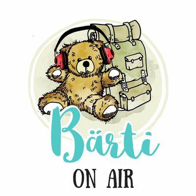 Bärti ON AIR - Der Podcast für Dein Abenteuer (Welt-) Reisen mit Kind