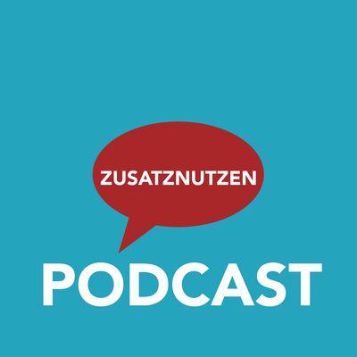 Zusatznutzen Podcast