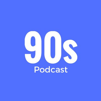90s Podcast