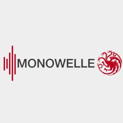 Monowelle Game of Thrones