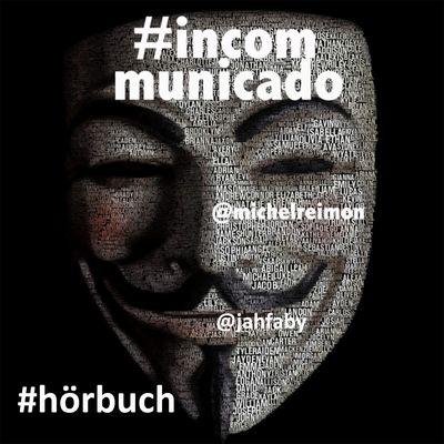 #incommunicado, das neue Hörbuch