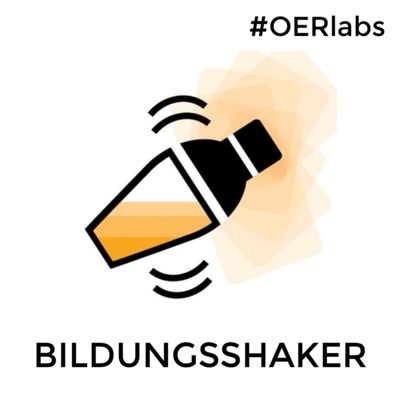 Bildungsshaker (OERlabs-Podcast)