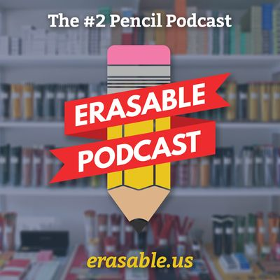 The Erasable Podcast