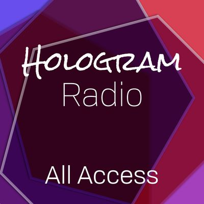 Hologram Radio All Access