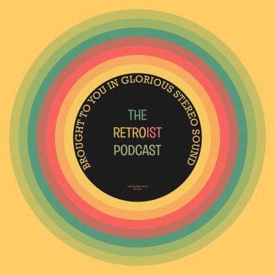 Retroist Retro Podcast