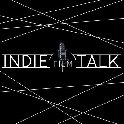 Indiefilmtalk Podcast - Der Podcast über das Filmemachen | Produzieren | Drehbuch | Festivals
