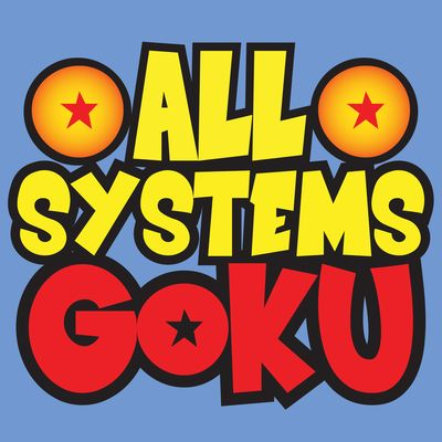 All Systems Goku