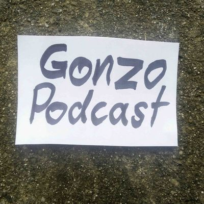 Gonzo Podcast