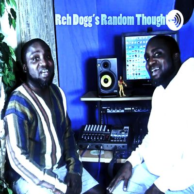 Reh Dogg's Random Thoughts