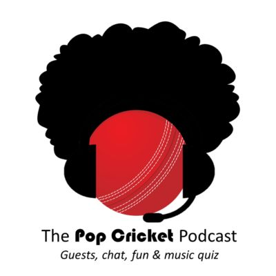 Pop Cricket Podcast