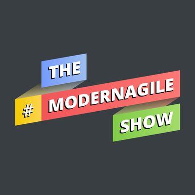 The Modern Agile Show