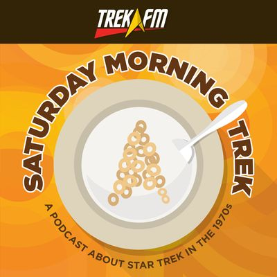 Saturday Morning Trek: A Podcast About Star Trek in the 1970s
