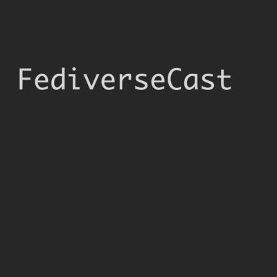 FediverseCast