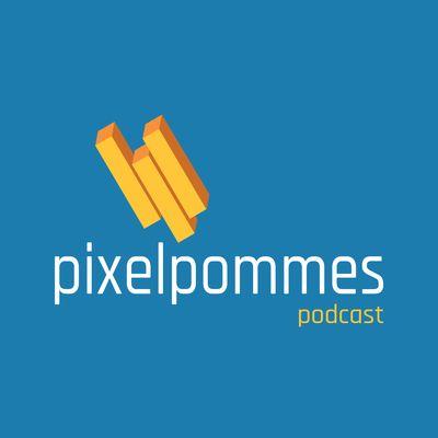 pixelpommes Podcast