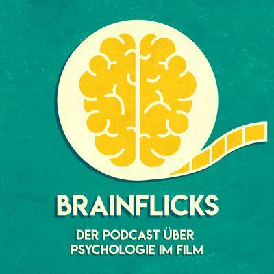 Brainflicks — der Podcast über Psychologie im Film.