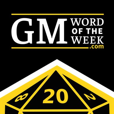 GM Word of the Week