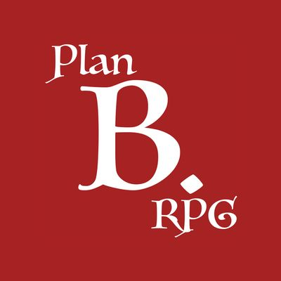 Plan B. RPG's Podcast