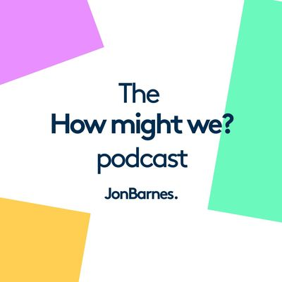 The How Might We Podcast