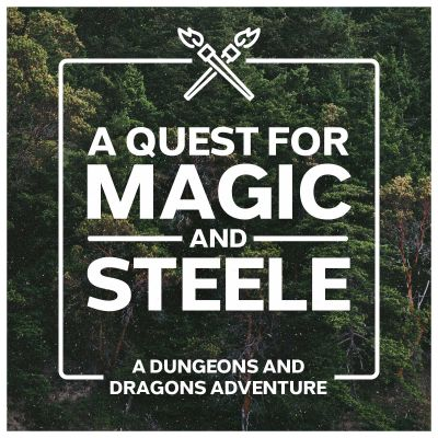 A Quest for Magic and Steele - D&D Dungeons and Dragons Adventure