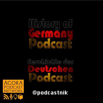 History of Germany Podcast