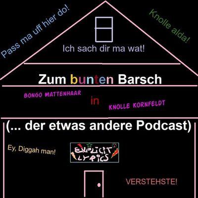 Zum bunten Barsch (... der etwas andere Podcast)