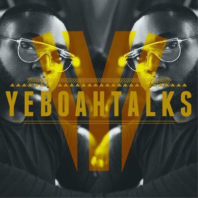 YeboahTalks
