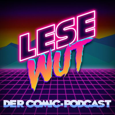 Lesewut | Der Comic-Podcast