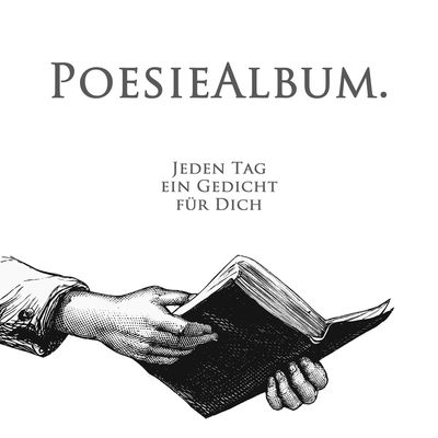 PoesieAlbum - Dein tägliches Gedicht